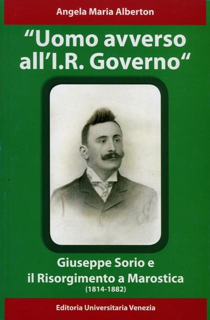 giuseppe_sorio_e_il_risorgimento_a_marostica