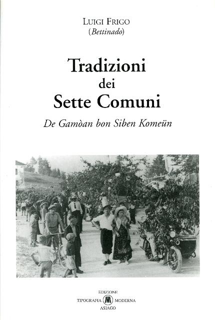 TRADIZIONI_DEI_SETTE_COMUNI_-_LUIGI_FRIGO__internet