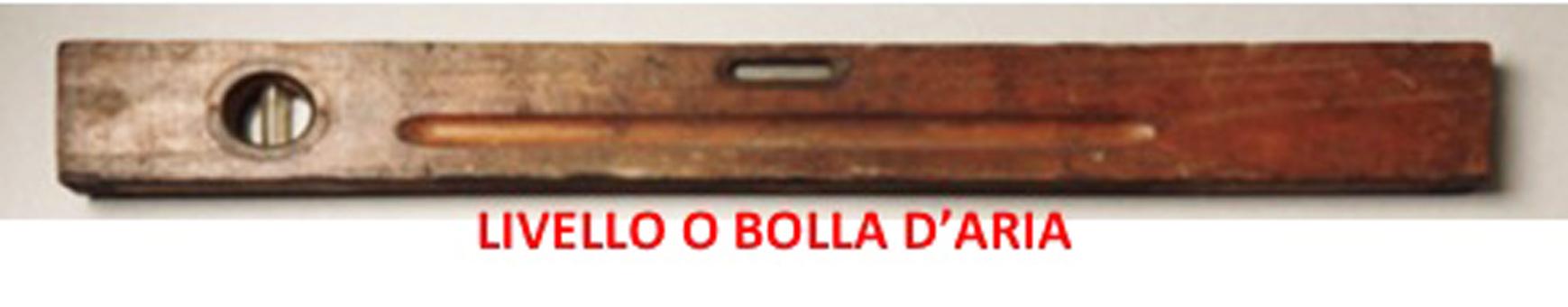 __________19-LIVELLO_O_BOLLA_DARIA_poeve_e_scalpellini_
