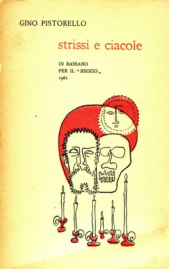 01_-_PISTO_-_1961_-_STRISSI_E_CIACOLE_-_1961_-_540x__iN_BASSANO_VICENZI_-_PER_BEOZIO_387-1